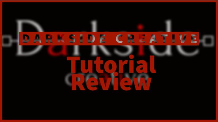 Darkside Creative Tutorial Review