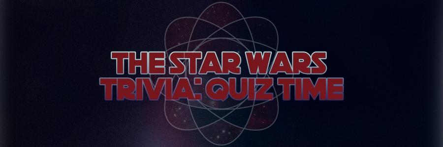 STAR WARS TRIVIA QUIZ